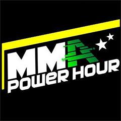 MMA Power Hour